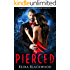 Pierced: A Wolf Shifter & Vampire Paranormal Romance (Vampires of Scarlet Harbor Book 1)