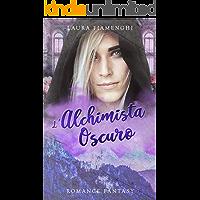 L'Alchimista Oscuro: Romance Fantasy: Vol.3