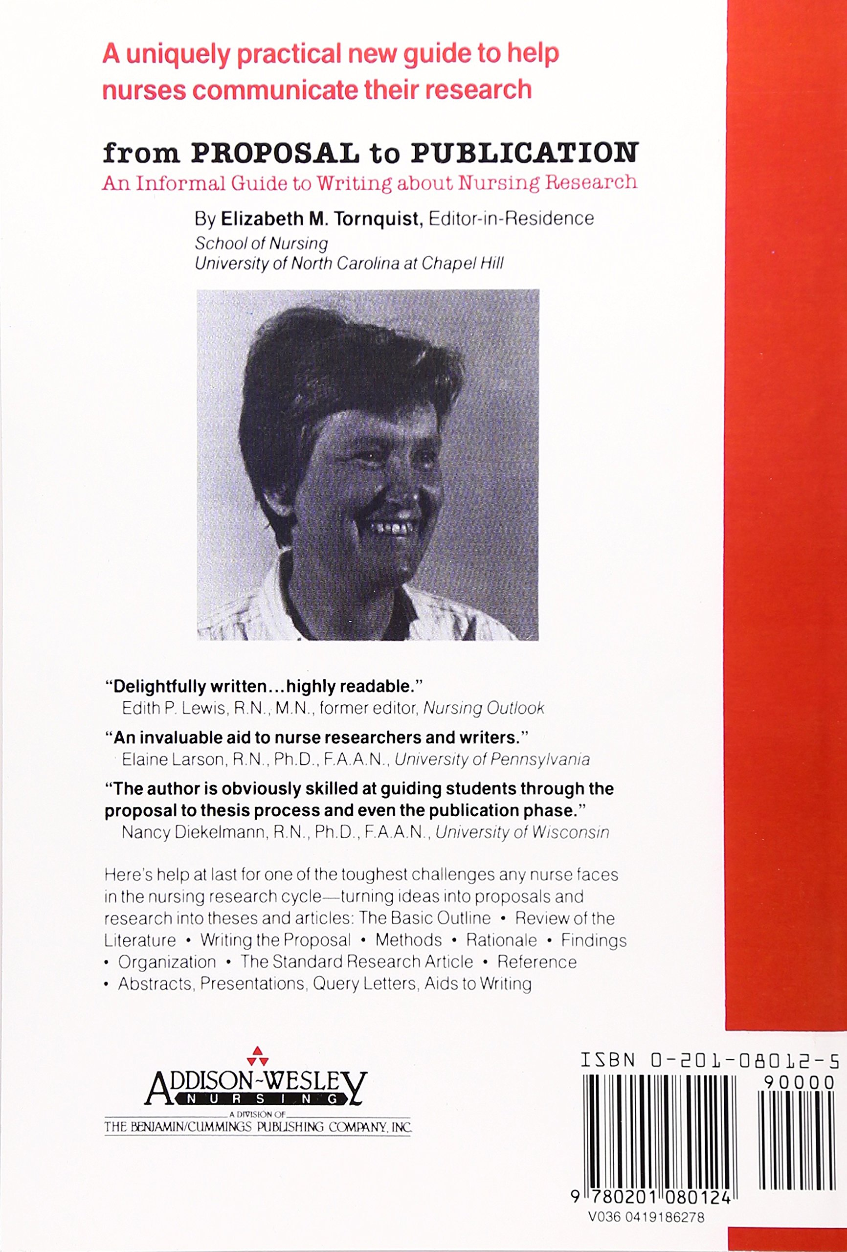 From Proposal To Publication An Informal Guide Writing About Nursing Research Amazoncouk MA Elizabeth M Tornquist Books