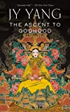The Ascent to Godhood (Tensorate)