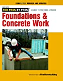Foundations & Concrete Work (For Pros, by Pros)