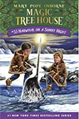 Narwhal on a Sunny Night (Magic Tree House (R) Book 33) Kindle Edition
