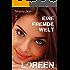 Loreen: Eine fremde Welt