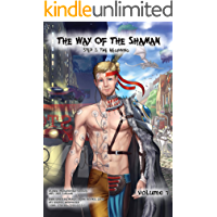 The Way of the Shaman. Step 1: The Beginning: Volume One (The Way of the Shaman Comic Book)