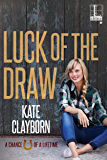 Luck of the Draw (Chance of a Lifetime Book 2)