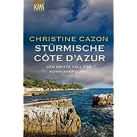 Stürmische Côte d´Azur: Der dritte Fall für Kommissar Duval (Kommissar Duval ermittelt, Band 3)