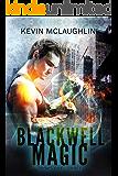 Blackwell Magic: Books 1-3 (Blackwell Magic Omnibus)