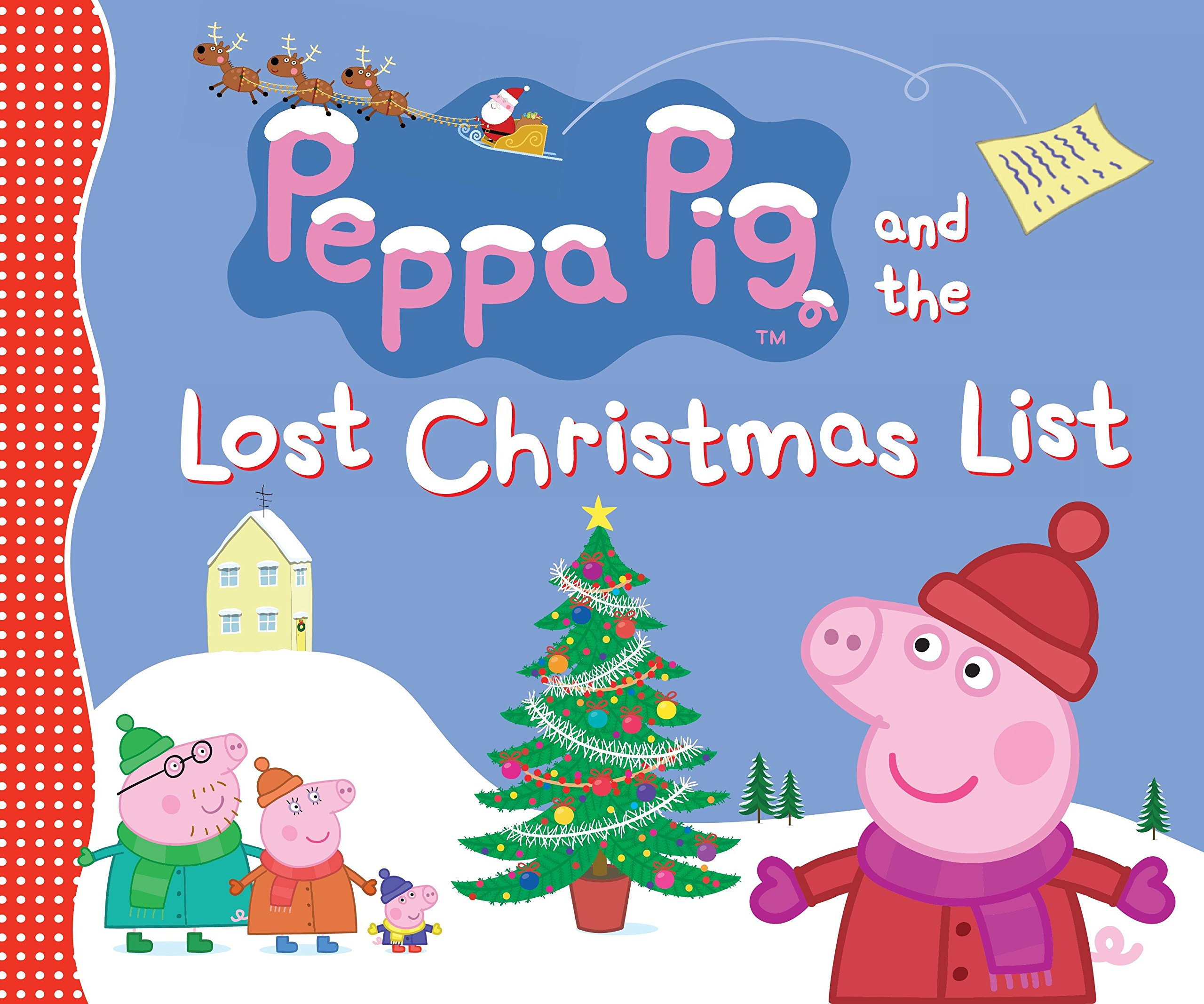 The Christmas List.Peppa Pig And The Lost Christmas List Candlewick Press