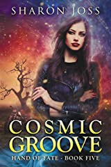 Cosmic Groove: Hand of Fate - Book Five Kindle Edition