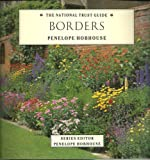 Borders (The National Trust Gardening Guides)