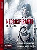 Necrospirante (Odissea Digital Fantascienza)