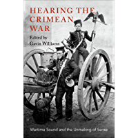 Hearing the Crimean War: Wartime Sound and the Unmaking of Sense book cover