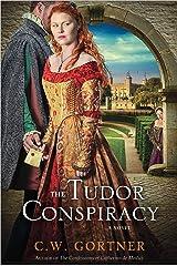 The Tudor Conspiracy: A Novel (The Elizabeth I Spymaster Chronicles Book 2)
