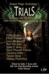 Trials (Rogue Mage Anthology Book 1) Kindle Edition