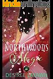 Northwoods Magic (Northwoods Fairy Tales Book 1)