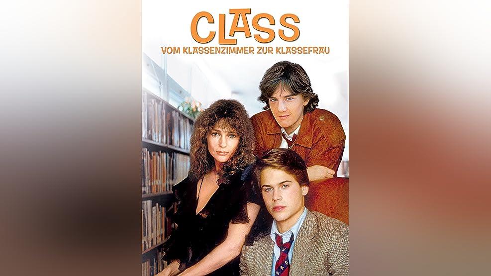 Class - Vom Klassenzimmer zur Klassefrau [dt./OV]