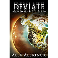 Deviate (The Ravagers - Episode Three)