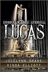 Unbreakable Stories: Lucas