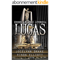 Unbreakable Stories: Lucas (English Edition)