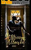 No Strings Allowed: A Novella (JustOneNight.com Book 1)