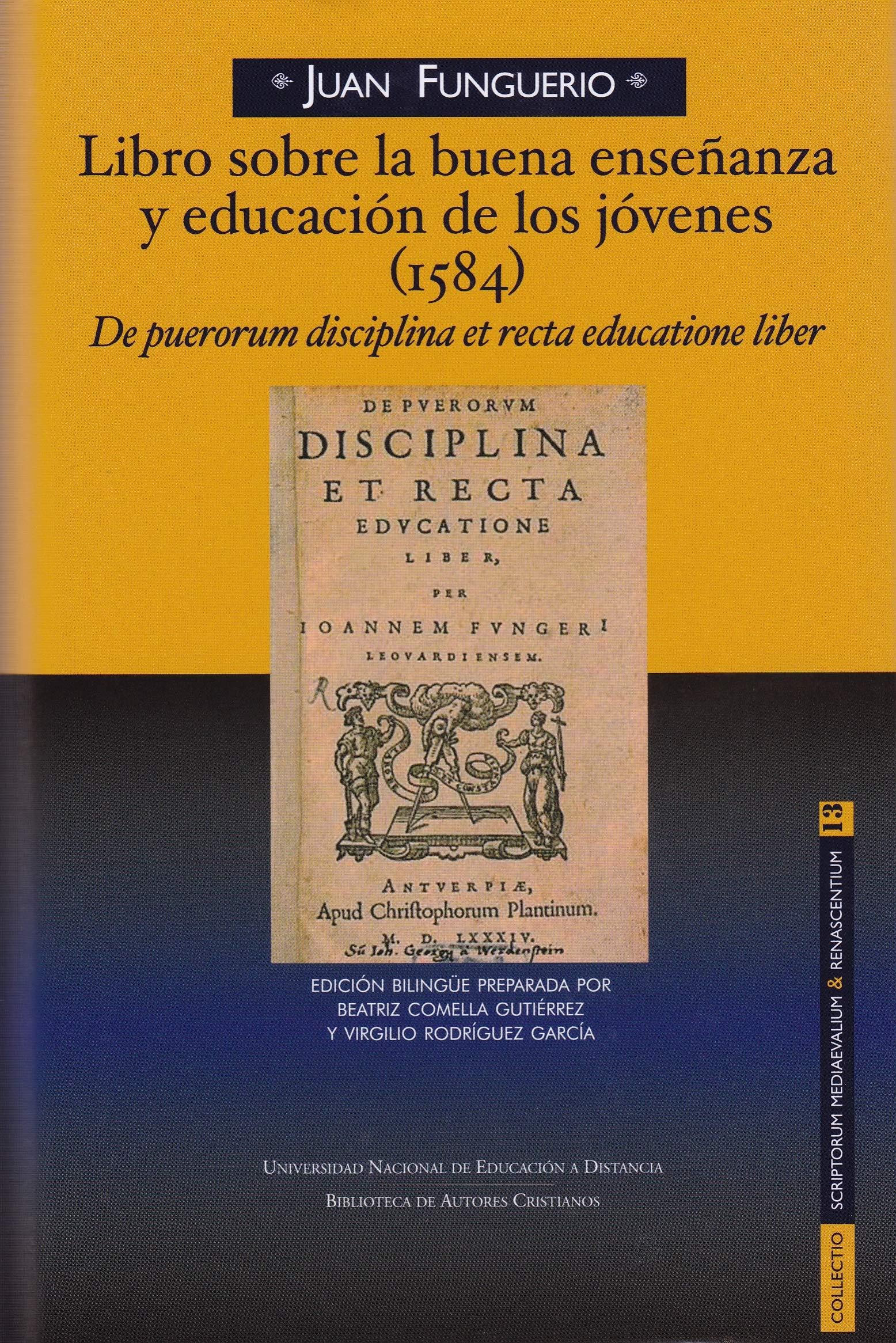 Libro sobre la buena enseñanza y educación de los jóvenes ...