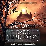 Dark Territory: Benjamin Ashwood, Book 3