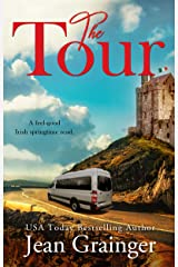 The Tour: A feel-good Irish springtime read. (The Tour Series Book 1) Kindle Edition