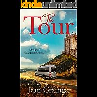 The Tour: A feel-good Irish springtime read. (The Tour Series Book 1) book cover
