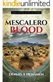 Mescalero Blood: A Zach Miller Adventure (Book 3) (The Zach Miller Adventures)