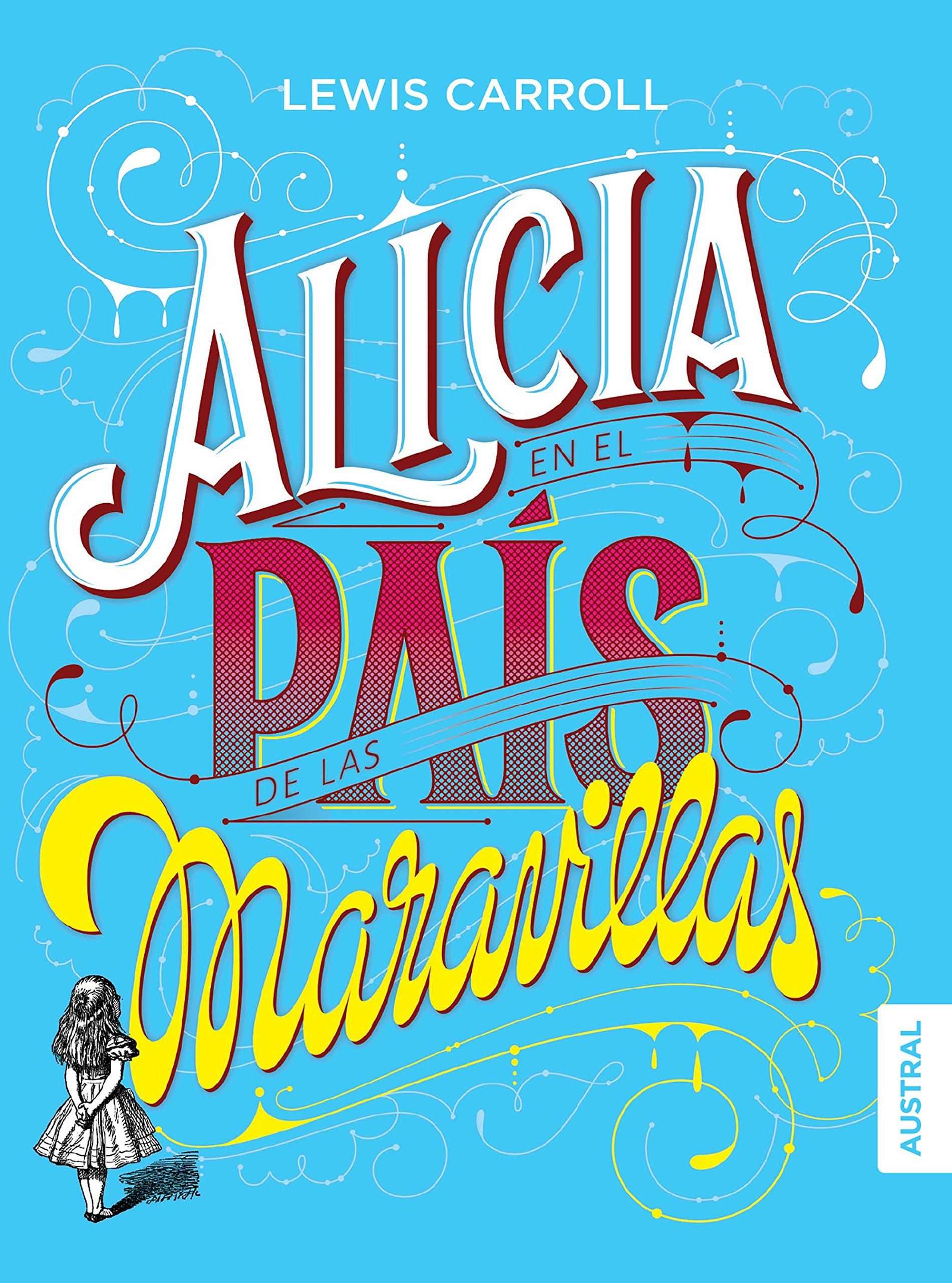 Alicia en el pais de las maravillas (Spanish Edition): Lewis Carroll: 9786070749117: Amazon.com: Books
