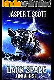 Dark Space Universe (Book 1) (English Edition)