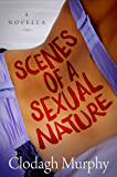 Scenes of a Sexual Nature: A hot and hilarious romantic comedy novella