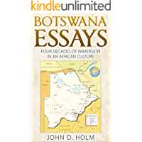 Botswana Essays: Four Decades of Immersion in an African Culture