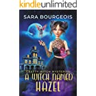 A Witch Named Hazel (Crafty Witch Mysteries Book 1)