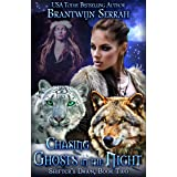 Chasing Ghosts in the Night (Shifter's Dawn Book 2)