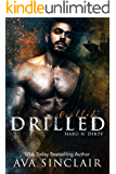 Drilled: (Hard 'n Dirty Book 7)