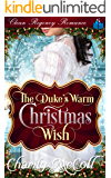 The Duke's Warm Christmas Wish: Clean Regency Romance