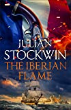 The Iberian Flame: Thomas Kydd 20 (English Edition)