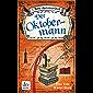 Der Oktobermann: Kurzroman