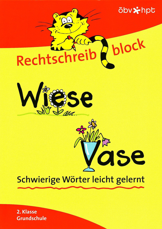 Rechtschreibblock 2. Klasse - Wiese: Wiese, Vase. Schwierige Wörter leicht gelernt