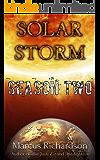 Solar Storm Season 2: Episode 1