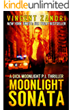 Moonlight Sonata: A Gripping Dick Moonlight PI Thriller with a Surprise Ending (A Dick Moonlight P.I. Thriller Book 7)