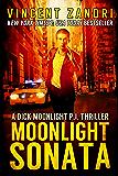 Moonlight Sonata (A Dick Moonlight P.I. Thriller Book 7)