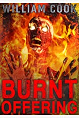 Burnt Offering: Short Horror Fiction (Psychological Horror)
