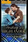 Destiny of a Highlander (Arch Through Time Book 5)