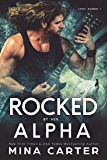 Rocked by her Alpha (Lyric Hounds Book 1)