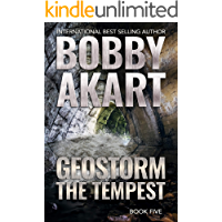 Geostorm The Tempest: A Post Apocalyptic EMP Survival Thriller (The Geostorm Series Book 5)