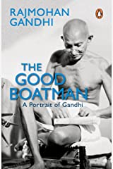 Rajamohan Gandhi The Good Boatman Paperback