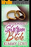 The Billionaire's Shotgun Bride