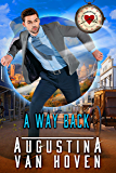A Way Back (Love Through Time Book 3)